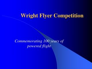 Wright Flyer Competition