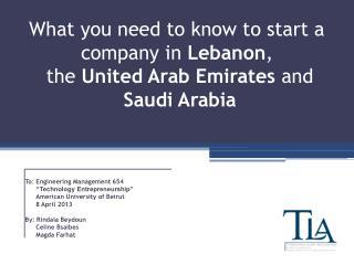 "To : Engineering  Management  654 "" Technology Entrepreneurship"" American University of Beirut"