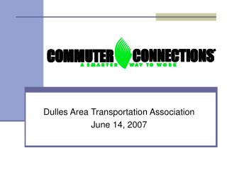Dulles Area Transportation Association June 14, 2007
