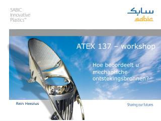 ATEX 137   workshop   Hoe beoordeelt u   mechanische   ontstekingsbronnen