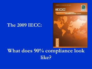 What does 90% compliance look like?