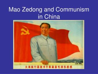 Mao Zedong and Communism in China