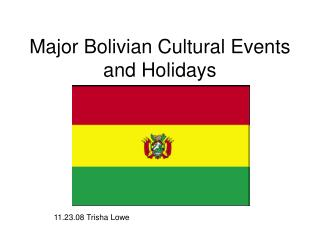 Major Bolivian Cultural Events and Holidays