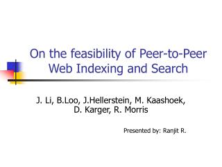 On the feasibility of Peer-to-Peer Web Indexing and Search