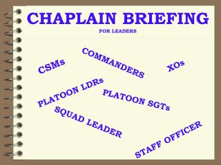 CHAPLAIN BRIEFING  FOR LEADERS