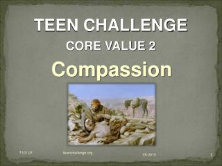 TEEN CHALLENGE  CORE VALUE 2