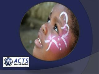 Mission of ACTS World Relief