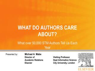 WHAT DO AUTHORS CARE ABOUT?