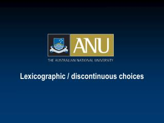 Lexicographic / discontinuous choices
