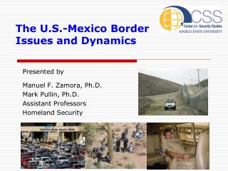 The U.S.-Mexico Border Issues and Dynamics