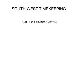 SMALL KIT TIMING SYSTEM