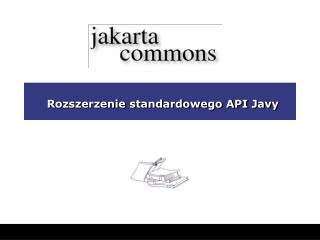 Rozszerzenie standardowego API Javy