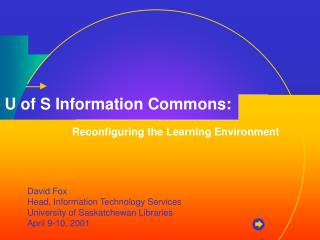 U of S Information Commons: