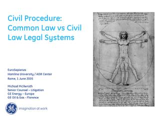 Civil Procedure: Common Law vs Civil Law Legal Systems EuroSapienza