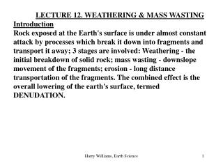 LECTURE 12. WEATHERING & MASS WASTING Introduction