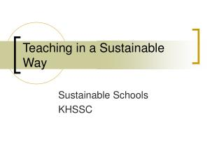Teaching in a Sustainable Way