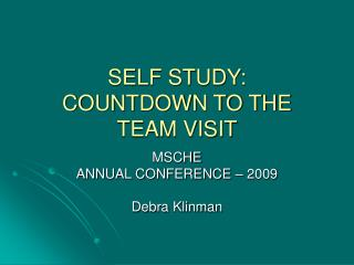 SELF STUDY: COUNTDOWN TO THE TEAM VISIT