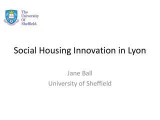 Social Housing Innovation in Lyon