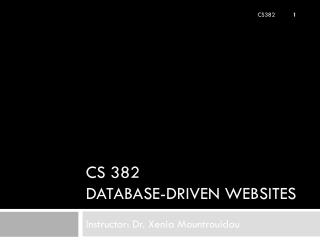 CS  382 Database-driven websites