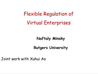 Flexible Regulation of  Virtual Enterprises