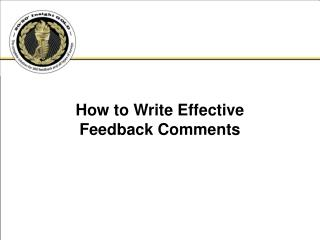How to Write Effective  Feedback Comments