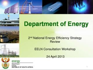 2 nd  National Energy Efficiency Strategy Review  EELN Consultation Workshop   24 April 2013