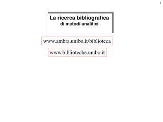 La ricerca bibliografica  di metodi analitici