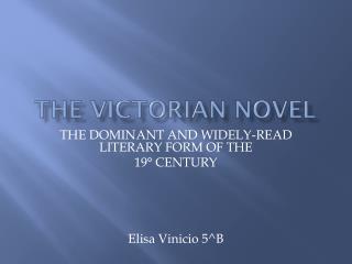 THE VICTORIAN NOVEL