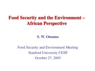 Food Security and the Environment – African Perspective