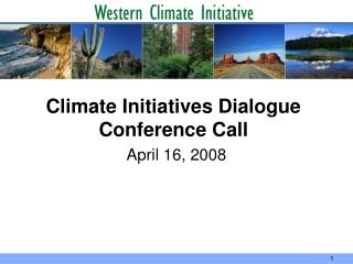 Climate Initiatives Dialogue Conference Call