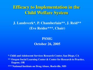 Efficacy to Implementation in the  Child Welfare System