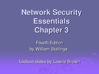 Network Security Essentials Chapter 3
