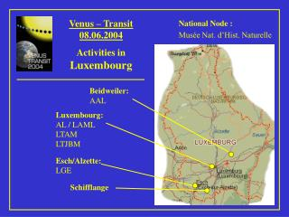 Venus – Transit 08.06.2004 Activities in  Luxembourg