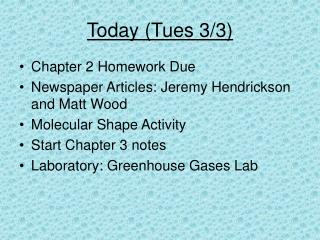 Today (Tues 3/3)