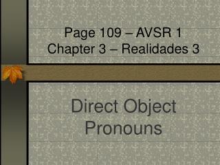 Page 109 – AVSR 1 Chapter 3 – Realidades 3