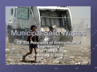 Municipal Solid Wastes