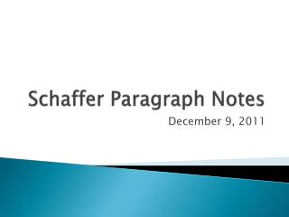 Schaffer Paragraph Notes