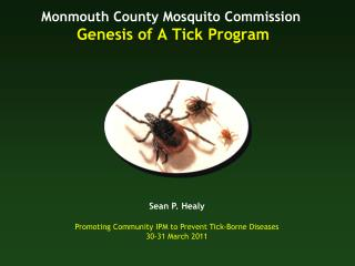 Monmouth County Mosquito Commission Genesis of A Tick Program