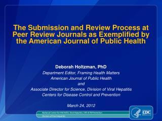 Deborah Holtzman, PhD