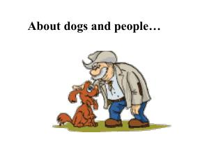 About dogs and people�