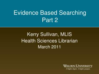 Evidence Based Searching  Part 2