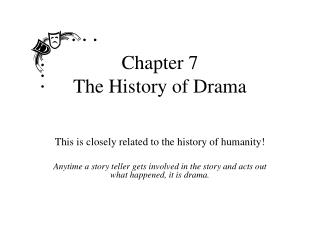 Chapter 7 The History of Drama