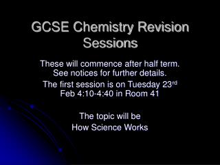 GCSE Chemistry Revision Sessions