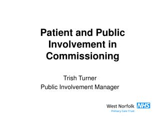 Patient and Public Involvement in Commissioning