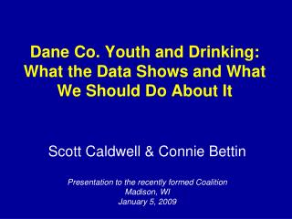 Dane Co. Youth and Drinking: What the Data Shows and What We Should Do About It