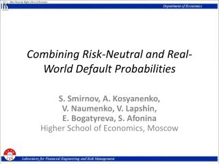 Combining Risk-Neutral and Real-World Default Probabilities