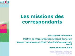 Les missions des correspondants