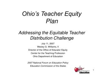 Ohio's Teacher Equity  Plan Addressing the Equitable Teacher Distribution Challenge