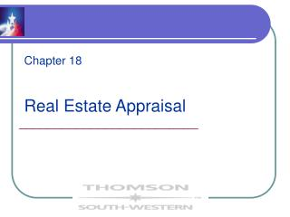 Chapter 18 Real Estate Appraisal