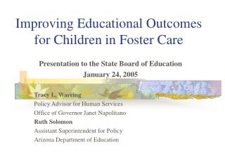 Improving Educational Outcomes for Children in Foster Care
